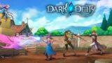 Another war, another heroes… Dark Deity