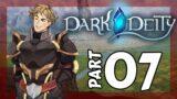 BENJI SUXS!! Dark Deity Let's Play – Part 7