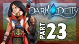 DADDY ISSUES!! Dark Deity Let's Play – Part 23