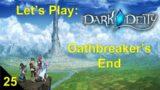 Let's Play  Dark Deity – Chapter 25 – Kingslayer
