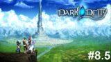 Dark Deity Let's Play Part 8.5 | Ch.9 Bonds & Upgrades!